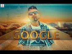 Google   Latest Punjabi Song 2016   Singer Sandy Chandi   Label Sovi Ent...