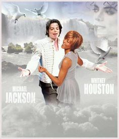 Micheal Jackson and Whitney Houston together.....RIP