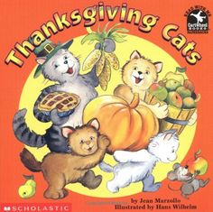 Thanksgiving Cats by Jean Marzollo, illustrated by Hans Wilhelm