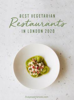 Best Vegetarian Restaurants in London - 2020 Guide Best Vegetarian Restaurants, Vegetarian Menu, Asian Restaurants, French Restaurants, London Restaurants, Slow Cooker Recipes, Crockpot Recipes, Roast Recipes, Rice Recipes