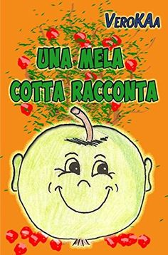 Una mela cotta  Racconta von Vero KAa http://www.amazon.de/dp/3737588775/ref=cm_sw_r_pi_dp_pN76wb0E05CMA