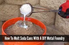 How To Melt Soda Cans With A DIY Metal Foundry | How To Melt Soda Cans Tutorial | Make your own DIY metal foundry to melt soda cans for your projects.