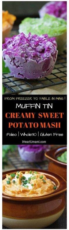 Easy make ahead Whole30 Paleo Muffin Tin Sweet Potato Mash for quick weeknight meals that are perfect for meal prep and batch cooking. From freezer to table served in minutes ! Check out both Instant Pot and oven versions. No more watery and soggy Sweet Potato Mash ! Click in to find out more !  via @iheartumami