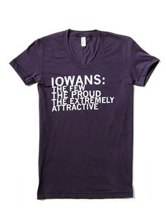 Iowans T-Shirt by raygun