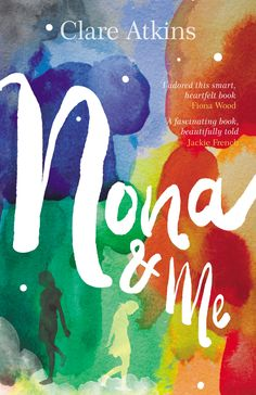Book review of Nona and me by Australian author Clare Atkins: on the delicate relationship between a white girl and her sister Nona, an indigenous girl her own age.