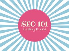 SEO for Bloggers: Keywords 101