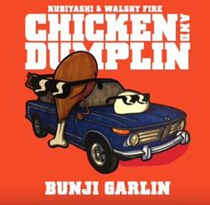 Kubiyashi & Walshy Fire - Chicken and Dumplin, Various Artists