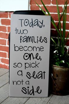 """11"""" x 23"""" Wooden Wedding Sign - Today two families become one, so pick a seat not a side - MADE TO ORDER on Etsy, $32.00"""