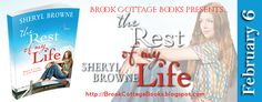 THE REST OF MY LIFE BY SHERYL BROWNE Genre: Contemporary Romance : Release Date: 1st July 2015 Publisher: Choc Lit @ChocLituk Recommended by the WH Smith Travel Fiction Buyer Shortlisted for the Lo...