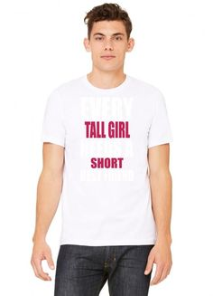 every tall girl needs a short best friend 1 Tshirt