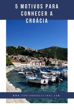 5 motivos para conhecer a Croácia. Um país com lindas praias, muita história e lugares históricos e comida saborosa. Veja porque conhecer a Croácia e todos os seus encantos.