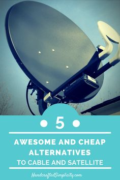 Here are 5 awesome and cheap alternatives to cable and satellite TV service.