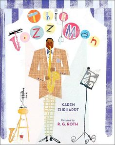 "This Jazz Man (Karen Ehrhardt- author/ R.G. Roth-illustrator) Set to the rhythm of the popular kids song ""This Old Man"".  Some Jazz Musicians featured: Duke Ellington, Charlie Parker & Charles Mingus!"