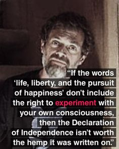 Terrence McKenna, one of the century's greatest thinkers, philosophers, psychedelic experimenters and humanists