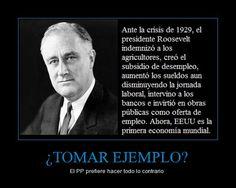 Roosevelt y sus políticas de estímulo. Pero, eran otros tiempos...