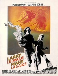 DIRTY MARY, CRAZY LARRY (1974) - Peter Fonda - Susan George - Adam Roarke - Vic Morrow - Directed by John Hough - 20th Century-Fox - French Movie Poster.