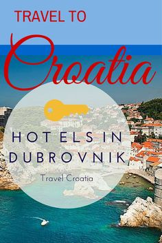 Croatia Travel Guide: Hotels in Dubrovnik Croatia in general and Dubrovnik in particular have become a must-see destination for travelers.   http://www.chasingthedonkey.com/travel-to-croatia-hotels-in-dubrovnik/