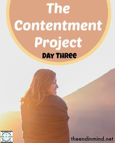 The Contentment Project - Day Three - By Lori Lane