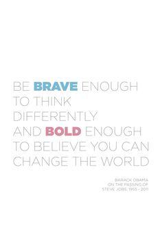 Steve Jobs, brave, law of attraction, change, believe, inspire, goals