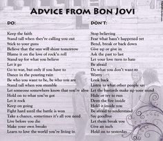 Advice from Bon Jovi...LIUV LUV THIS!! ♥ ♥