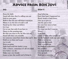 Advice from Bon Jovi...LIUV LUV THIS!! ♥ ♥