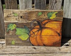 Pumpkin wooden Fall\Autumn art on reclaimed wood fence\ Fall sign\ by Artist Bill Miller of Millers Art, Great Fall Halloween decor X X 1 hangs with rope Perfect for the whole Autumn or Fall season. This painting is original and painted with ac Autumn Painting, Autumn Art, Tole Painting, Painting On Wood, Pumpkin Art, Pumpkin Signs, Painted Pumpkins, Wooden Pumpkins, Paint And Sip