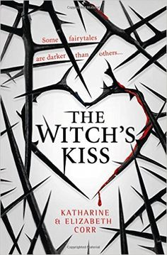 The NOOK Book (eBook) of the The Witch's Kiss (The Witch's Kiss Trilogy, Book by Katharine Corr, Elizabeth Corr Kiss Books, Ya Books, I Love Books, Books To Read, Book Suggestions, Book Recommendations, Book Nerd, Book 1, Science Fiction