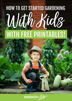 Gardening For Beginners How To Get Started Gardening With Kids With Free Printables Gardening For Beginners, Gardening Tips, Organic Gardening, Gardening With Kids, Garden Labels, Rose Crafts, Bird House Kits, Indoor Wedding, Our Kids