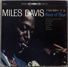 Miles Davis - Kind of Blue (1959)  one of the best albums ever ~ L