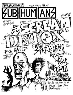 May 17, 1985.  La Casa De La Raza, Santa Barbara.  Subhumans, Scream, Detox, Stark Raving Mad, Rat Pack