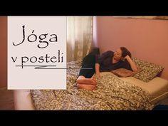 JÓGA V POSTELI | Jemná jóga - YouTube Yoga Videos, Workout Videos, Zumba, Pilates, Health Fitness, Relax, Exercise, Lifestyle, Youtube