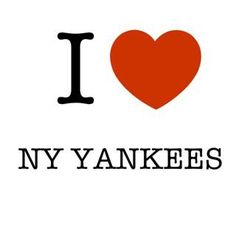 I Love the NY Yankees America's Favorite Pastime, Favorite Things, Yankees Baby, Baseball Posters, Derek Jeter, New York Jets, Piece Of Me, E Cards, New York Yankees