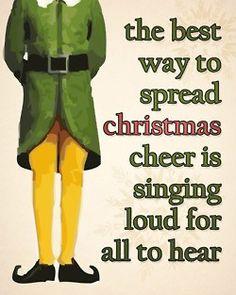 Love Buddy The Elf. Favorite Christmas movie!! So funny : )