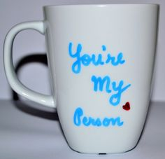 "Grey's Anatomy Mug ""You're My Person"" <3"