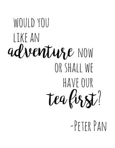 Peter Pan Wall Art & Set of 4 Always FREE Graphic Designs & PrintablesPeter Pan Wall Art – Set of of my new favorite movies is . It is a beautifully written prequel New Home Quotes, Home Quotes And Sayings, Sweet Family Quotes, Short Happy Quotes, Fairytale Quotes, Fairytale Art, Tea Quotes, Quotes Quotes, Qoutes