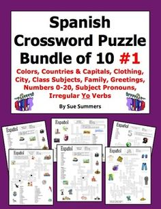 Spanish Crossword Puzzle BUNDLE of 10 Worksheets #1 by Sue Summers - Includes Spanish colors, countries and capitals, clothing, city, class objects, family, greetings, numbers, subject pronouns, and irregular yo verbs.