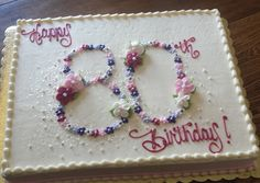 80th Birthday Cake                                                       …