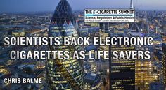 Scientists Back Electronic Cigarettes as Life Savers