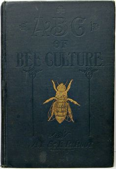 ABC of Bee Culture - what a beautiful old book!