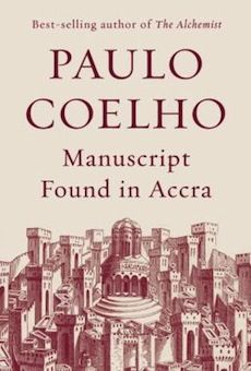 Booktopia has Manuscript Found in Accra by Paulo Coelho. Buy a discounted Hardcover of Manuscript Found in Accra online from Australia's leading online bookstore. Accra, Paulo Coelho Books, The Alchemist Paulo Coelho, Books To Read, My Books, Free Books, Kindle, What About Tomorrow, Founded In