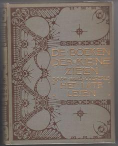 Louis Couperus : De boeken der Kleine Zielen, deel 2: Het late Leven.
