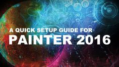 Painter 2016 Setup and Customization