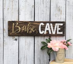 Babe Cave Reclaimed Wood Sign Hand Lettered Gold White Script