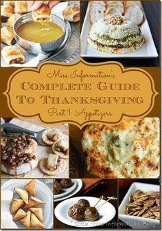 Complete Guide to Thanksgiving Part 1 Appetizers - tons of great appetizers something for everyone / Miss Information Blog / #Pumpkin #Appet...
