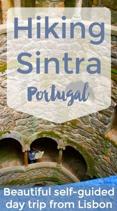 A Self-Guided Sintra Day Trip: Hiking to Sintra's Palaces - Intentional Travelers Self-guided hike in Sintra, Portugal - perfect day trip from Lisbon and one of the best walks in Portugal! Sintra Portugal, Visit Portugal, Spain And Portugal, Portugal Travel, Portugal Trip, Portugal Vacation, Algarve, Day Trips From Lisbon, Douro