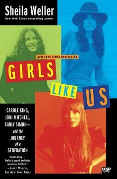 Girls Like Us: Carole King, Joni Mitchell, Carly Simon--And the Journey of a Generation by Sheila Weller, http://www.amazon.com/dp/B0013TPWWI/ref=cm_sw_r_pi_dp_re4Grb1ZZ14SR