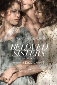Beloved Sisters (Die geliebten Schwestern). Germany. Hanna Herzsprung, Florian Stetter, Henriette Confurius. Directed by Dominik Graf. 2014