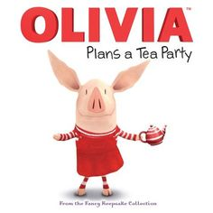 OLIVIA Plans a Tea Party: From the Fancy Keepsake Collection: Natalie Shaw,Patrick Spaziante: 9781442339620: Amazon.com: Books