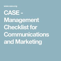 CASE - Management Checklist for Communications and Marketing