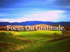Focus on Gratitude, http://onenesslifequotes.com/gratitude-quotes